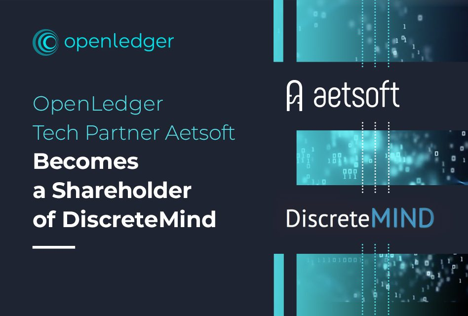 OpenLedger Tech Partner Aetsoft Becomes a Shareholder of DiscreteMind